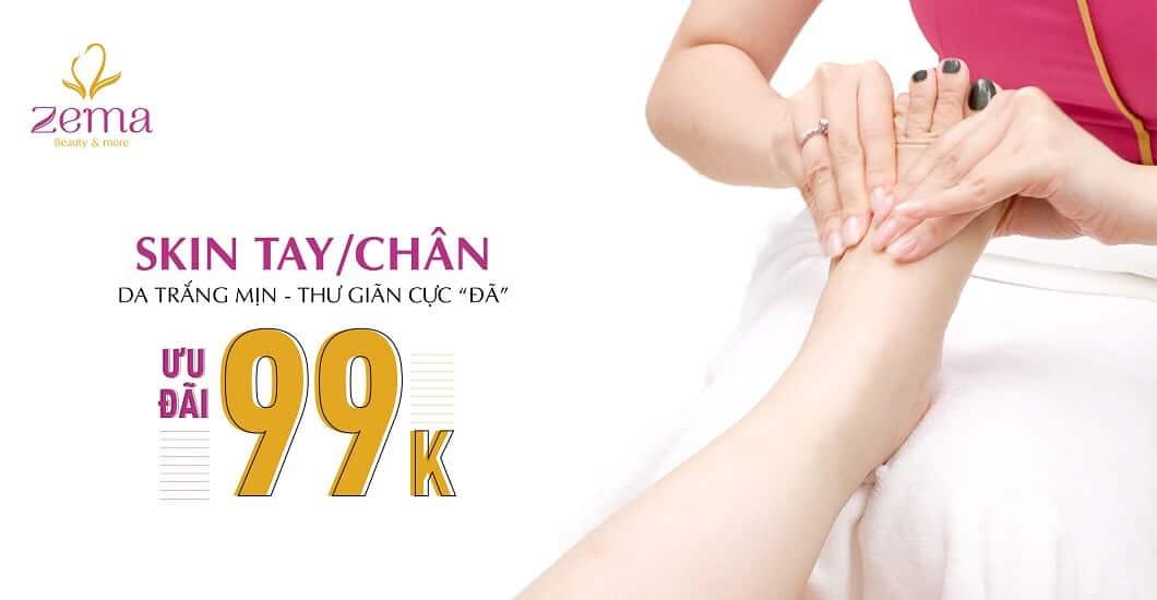 Dịch vụ Skin tay chân giá ưu đãi chỉ 99K