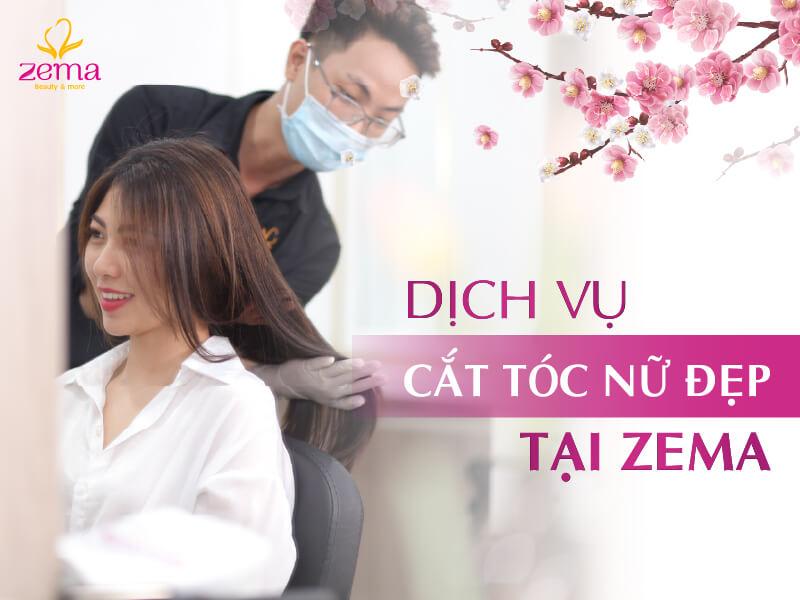 Dịch vụ cắt tóc nữ tại Zema Việt Nam