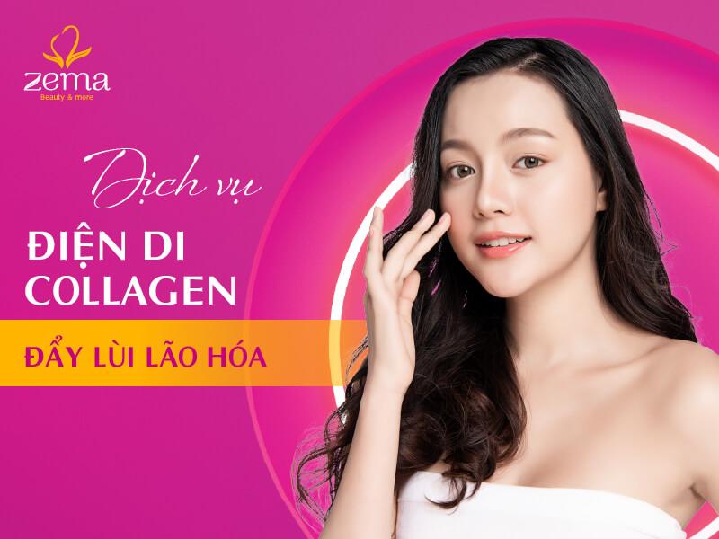 Dịch vụ điện di Collagen tại Zema Việt Nam