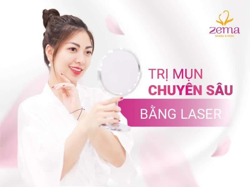 Dịch vụ điều trị mụn bằng Laser tại Zema Việt Nam