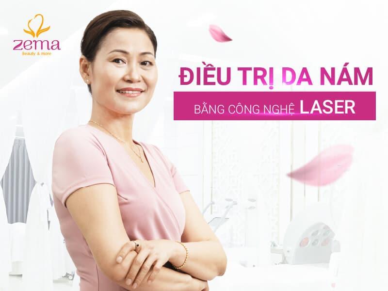 Dịch vụ điều trị da nám bằng công nghệ Laser tại Zema Việt Nam