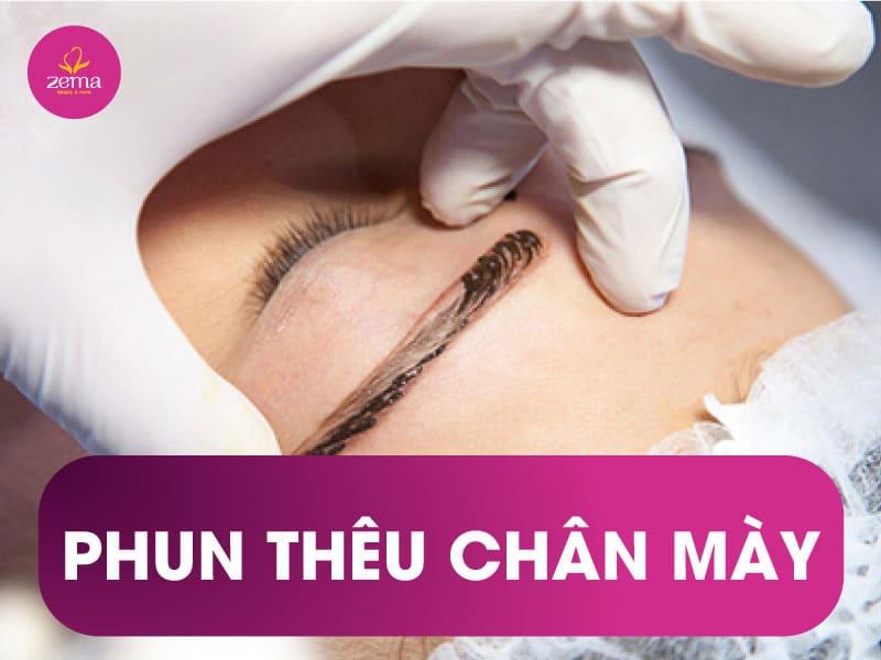 Dịch vụ phun thêu chân mày tại Zema Việt Nam