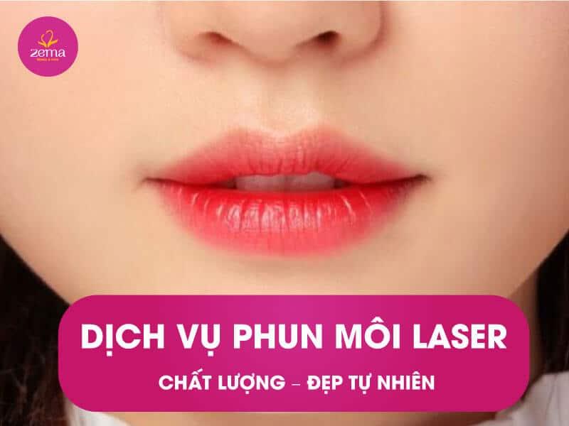 Dịch vụ phun môi laser tại Zema Việt Nam